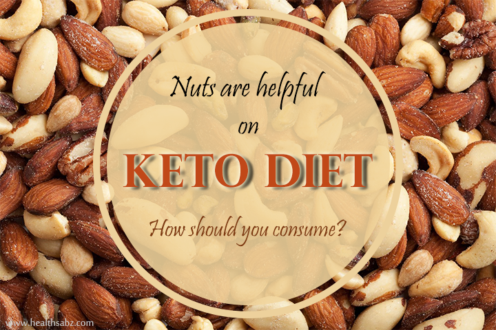 Keto Diet Food Should You Consume Nuts Health Sabz