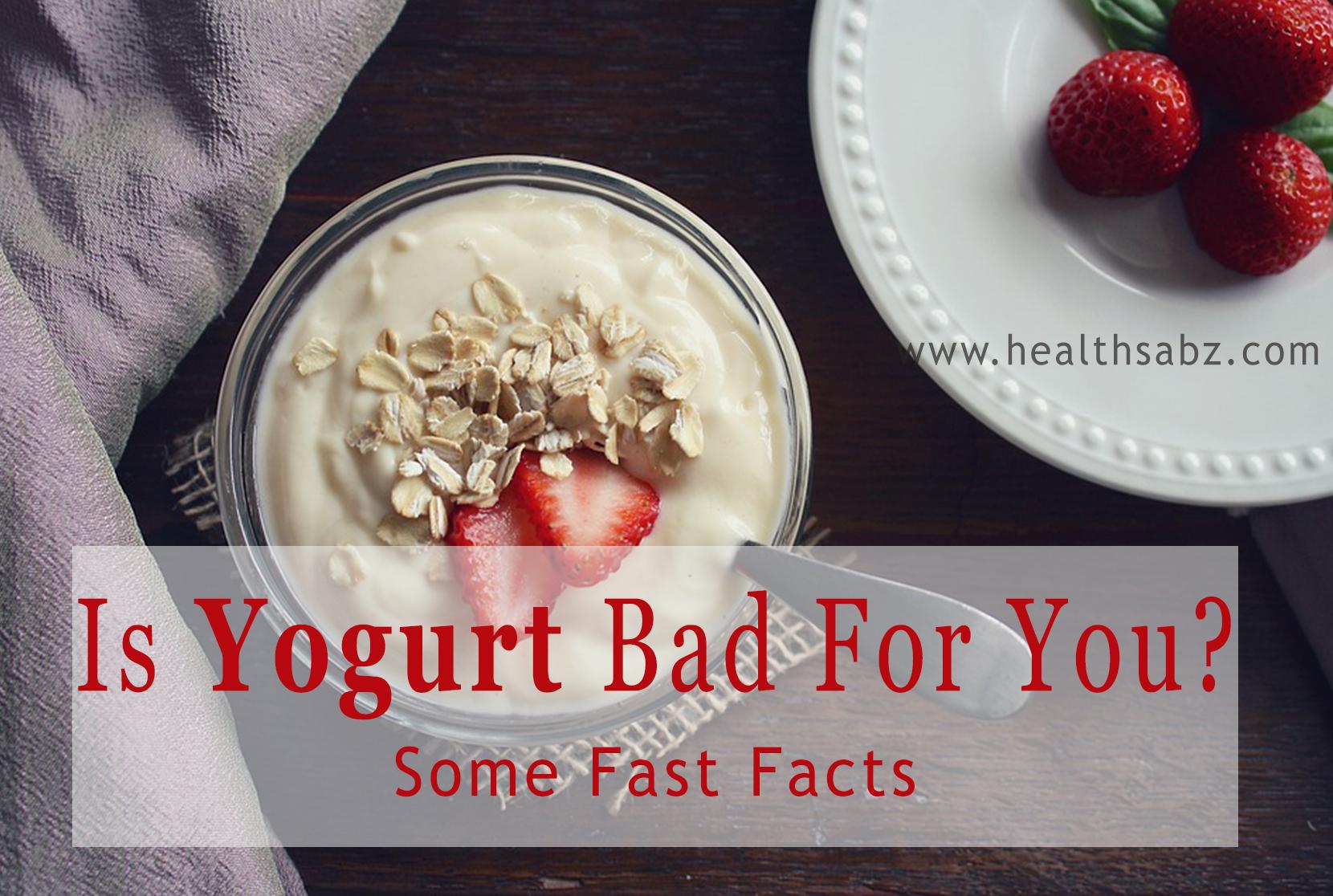 is yogurt bad for you